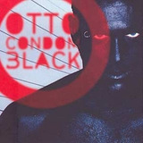 Otto Condon Black [cd Novo De Fabrica]